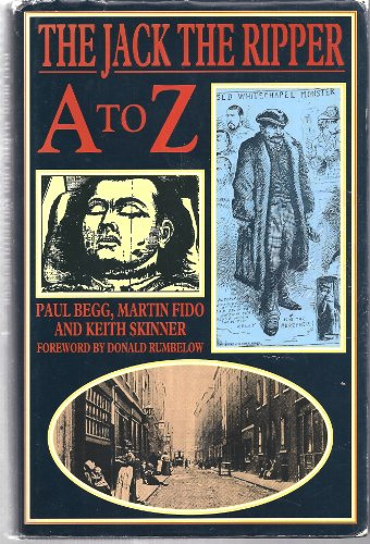 9780747204244: Jack the Ripper A-Z