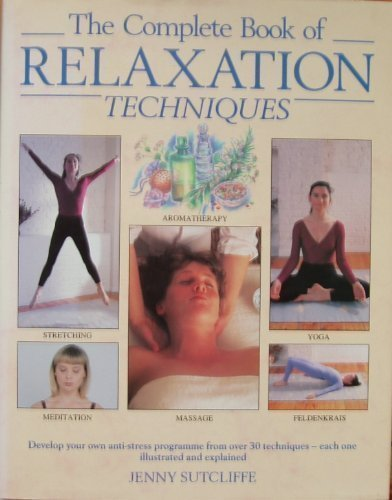 9780747204435: Complete Book of Relaxation Techniques