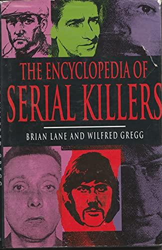9780747204619: Encyclopedia of Serial Killers