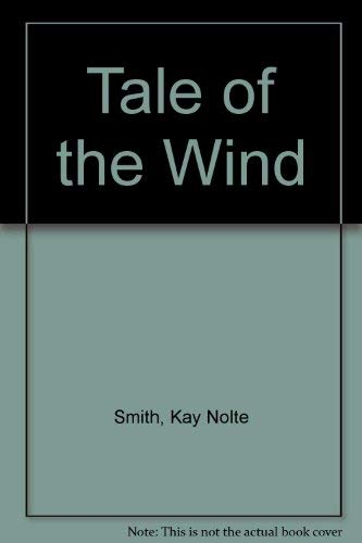 9780747204718: Tale of the Wind