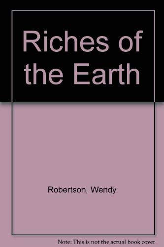 9780747204886: Riches of the Earth