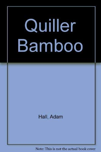 9780747204930: Quiller Bamboo
