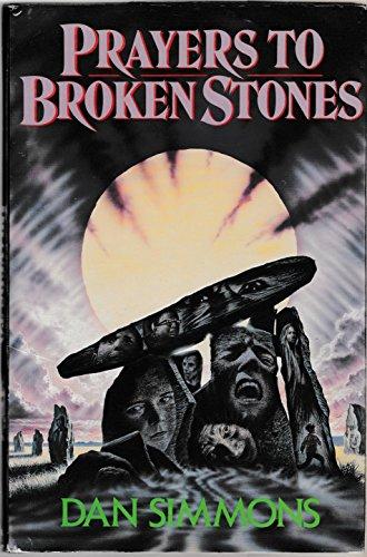 9780747204992: Prayers to Broken Stones