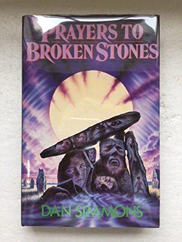 9780747204992: Prayers to Broken Stones (SIGNED)