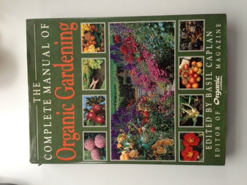 9780747205159: The Complete Manual of Organic Gardening