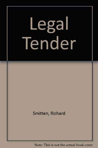 Legal Tender (0747205337) by Richard Smitten