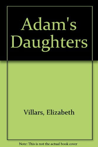9780747205470: Adam's Daughters