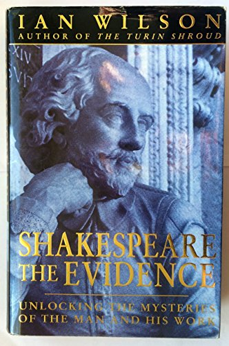 9780747205821: Shakespeare: The Evidence