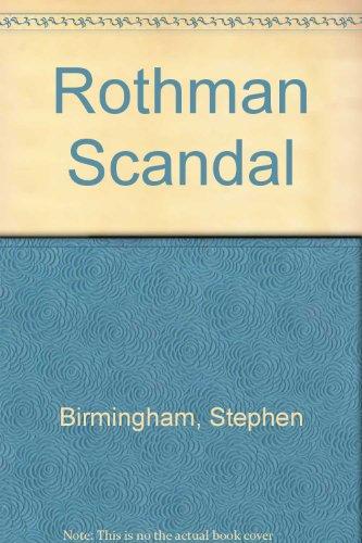 Rothman Scandal (074720599X) by Birmingham, Stephen