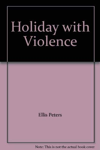 9780747206019: Holiday with Violence