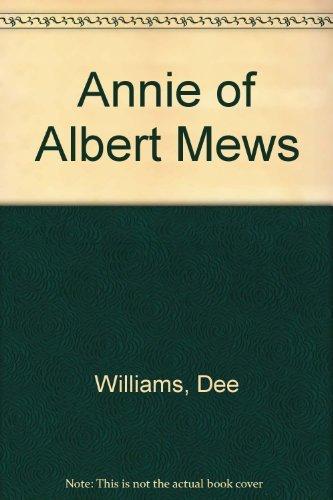Annie of Albert Mews: Williams, Dee