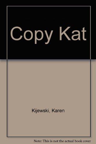 9780747208068: Copy Kat
