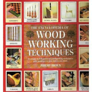 9780747208198: The Encyclopedia of Woodworking Techniques