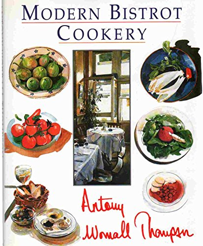 9780747208396: Modern Bistrot Cookery