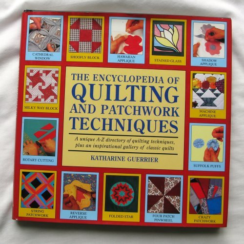 9780747208495: The Encyclopedia of Quilting and Patchwork Techniques