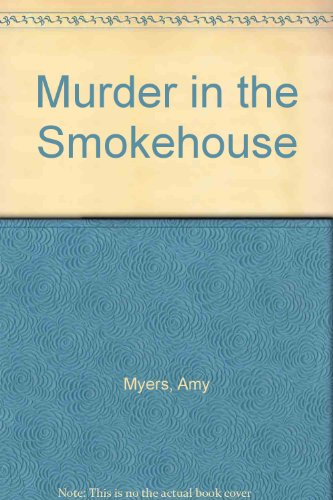 9780747208532: Murder in the Smokehouse