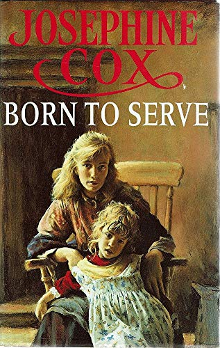 9780747209126: Born To Serve