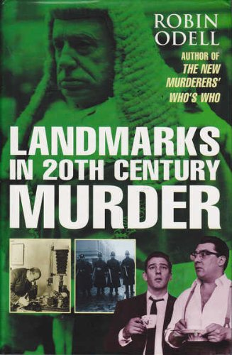 9780747209232: Landmarks in 20th Century Murder