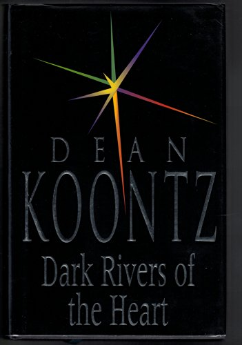 9780747209621: Dark Rivers of the Heart