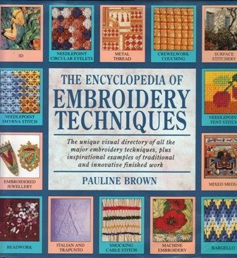 The Encyclopedia of Embroidery Techniques (0747209804) by PAULINE BROWN
