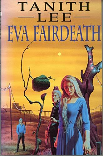 9780747209836: Eva Fairdeath
