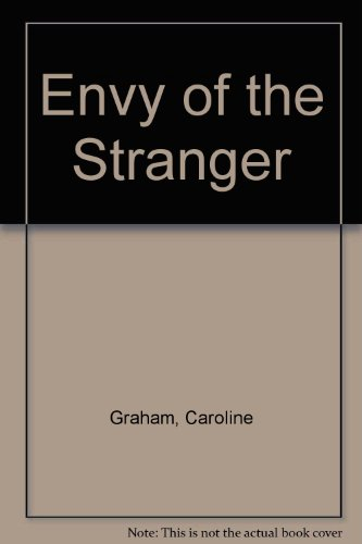 9780747209904: Envy of the Stranger
