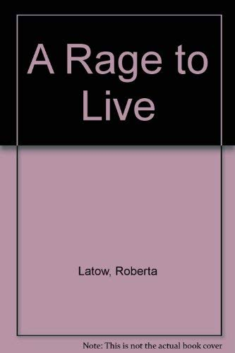 9780747209911: A Rage to Live