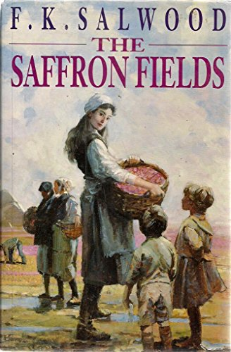 The Saffron Fields: Salwood, F.K.