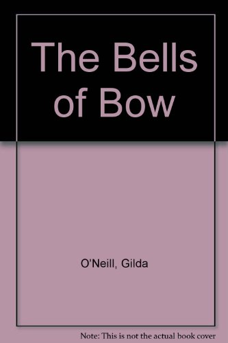 9780747210047: The Bells of Bow