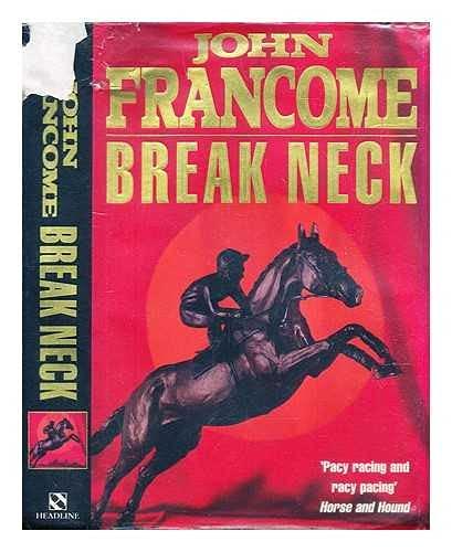 9780747210320: Break Neck