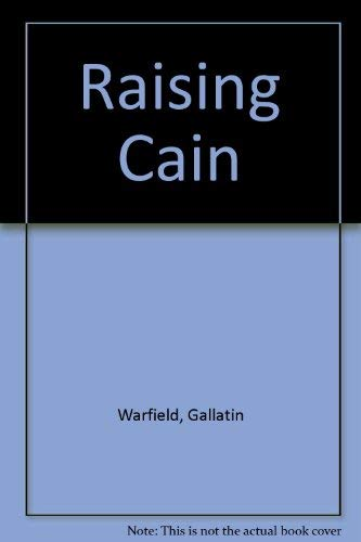 9780747210641: Raising Cain