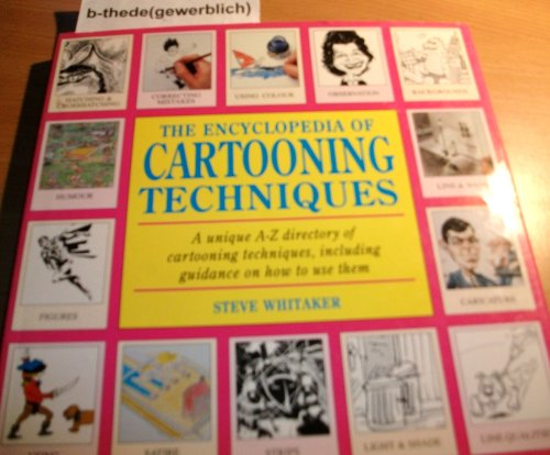 9780747210672: The Encyclopedia of Cartooning Techniques