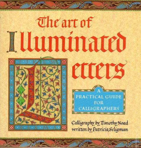 9780747211129: The Art of Illuminated Letters