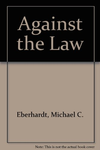 9780747211532: Against the Law