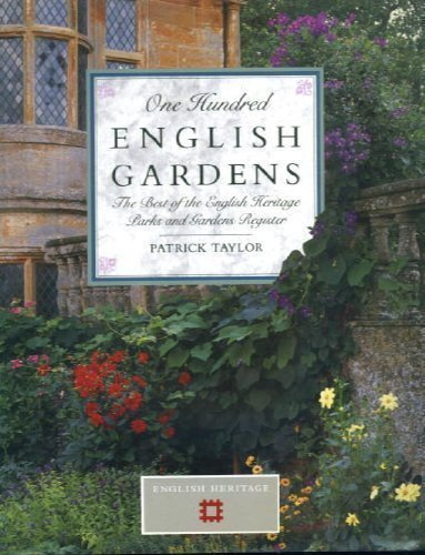 ONE HUNDRED ENGLISH GARDENS (0747211744) by PATRICK TAYLOR