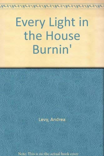 9780747211778: Every Light in the House Burnin'