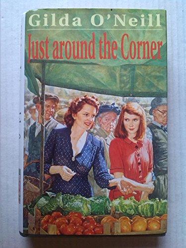 9780747212362: Just Around the Corner