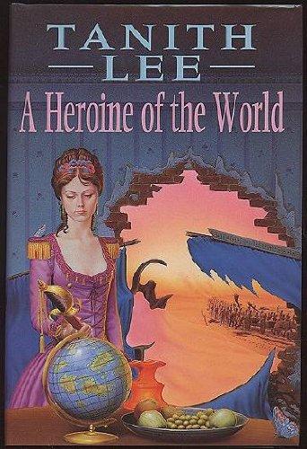 9780747212478: Heroine of the World