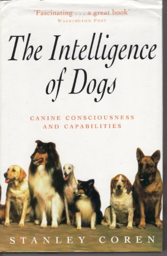 9780747212812: The Intelligence of Dogs