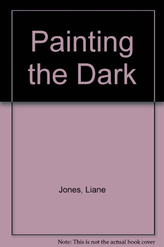 9780747212959: Painting the Dark