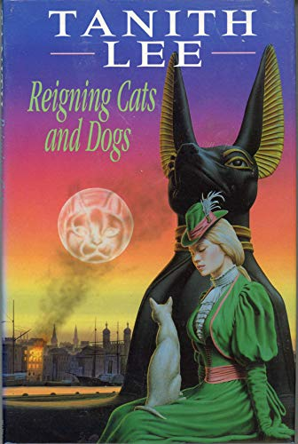 Reigning Cats and Dogs (9780747214311) by Tanith Lee