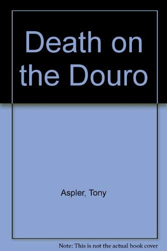 9780747214427: Death on the Douro