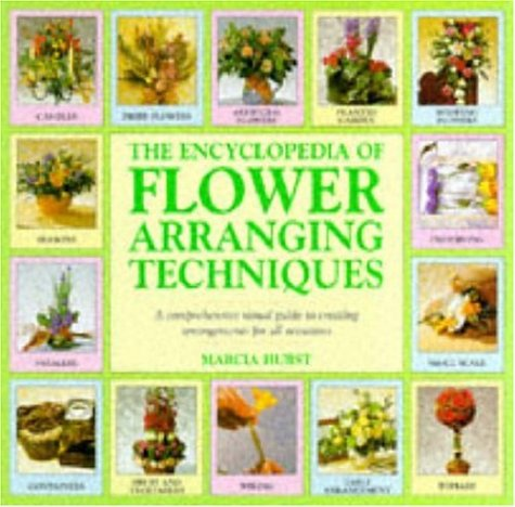 9780747214854: The Encyclopedia of Flower Arranging Techniques