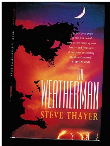9780747214960: The Weatherman