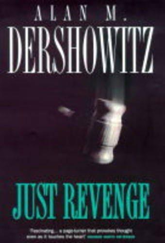 9780747215165: Just Revenge