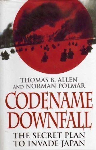 9780747215523: Codename Downfall: Secret Plan to Invade Japan
