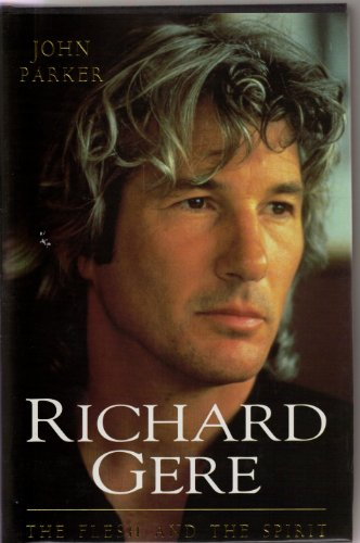 9780747215585: Richard Gere: The Flesh and the Spirit
