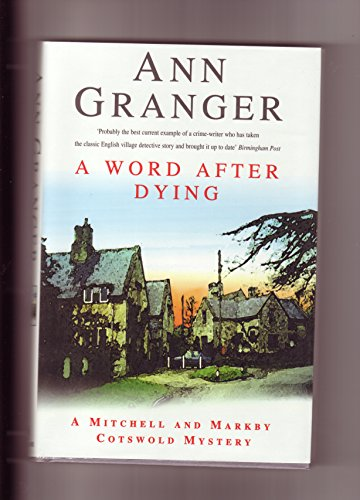 9780747215806: A Word After Dying (A Mitchell & Markby Cotswold mystery)