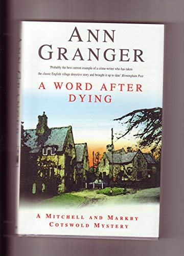 9780747215806: A Word After Dying