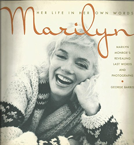9780747216698: Marilyn: Her Life in Her Own Words